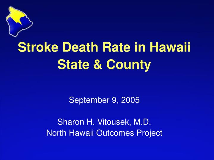 Stroke Death Rate in Hawaii