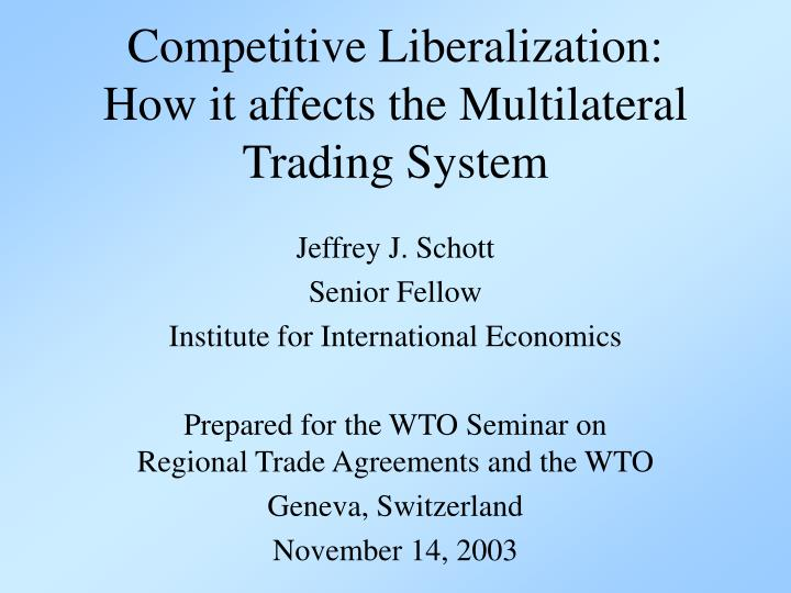 Bilateral Trade And Multilateral Trade Agreements Research Paper