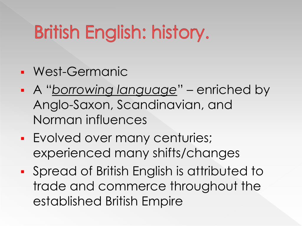 British English: history.