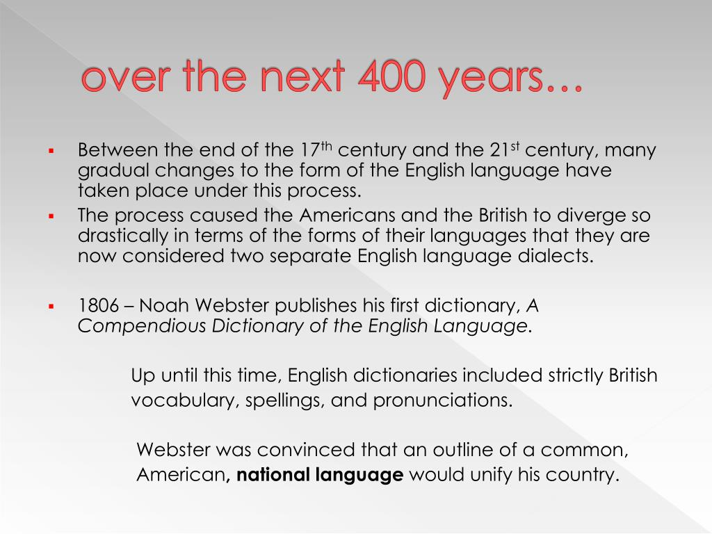over the next 400 years…