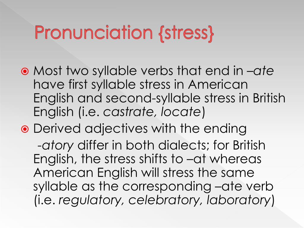 Pronunciation {stress}