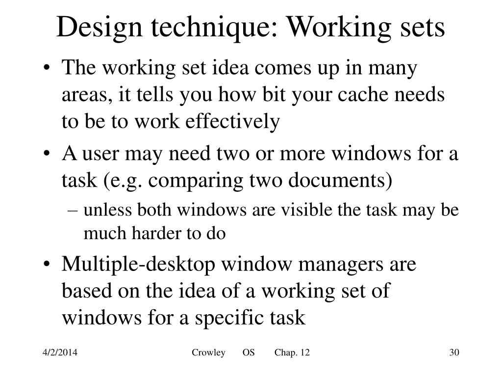 Design technique: Working sets
