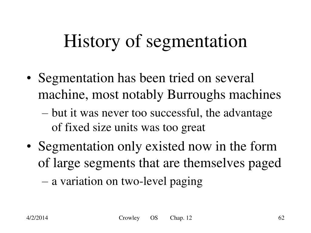 History of segmentation