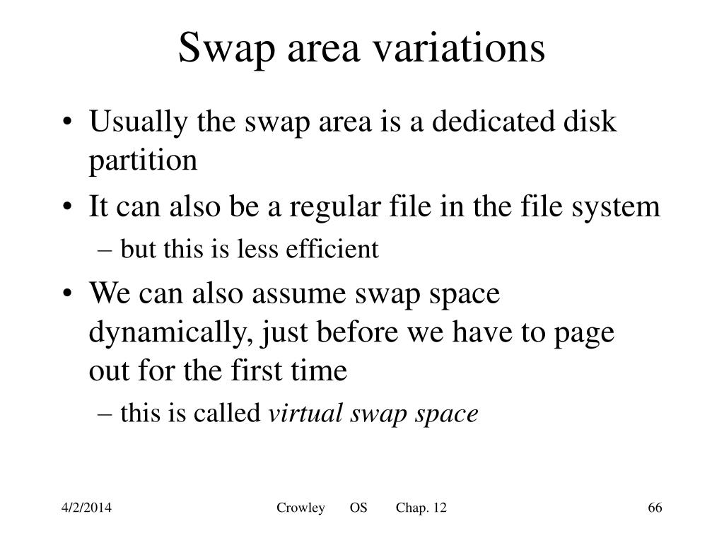 Swap area variations