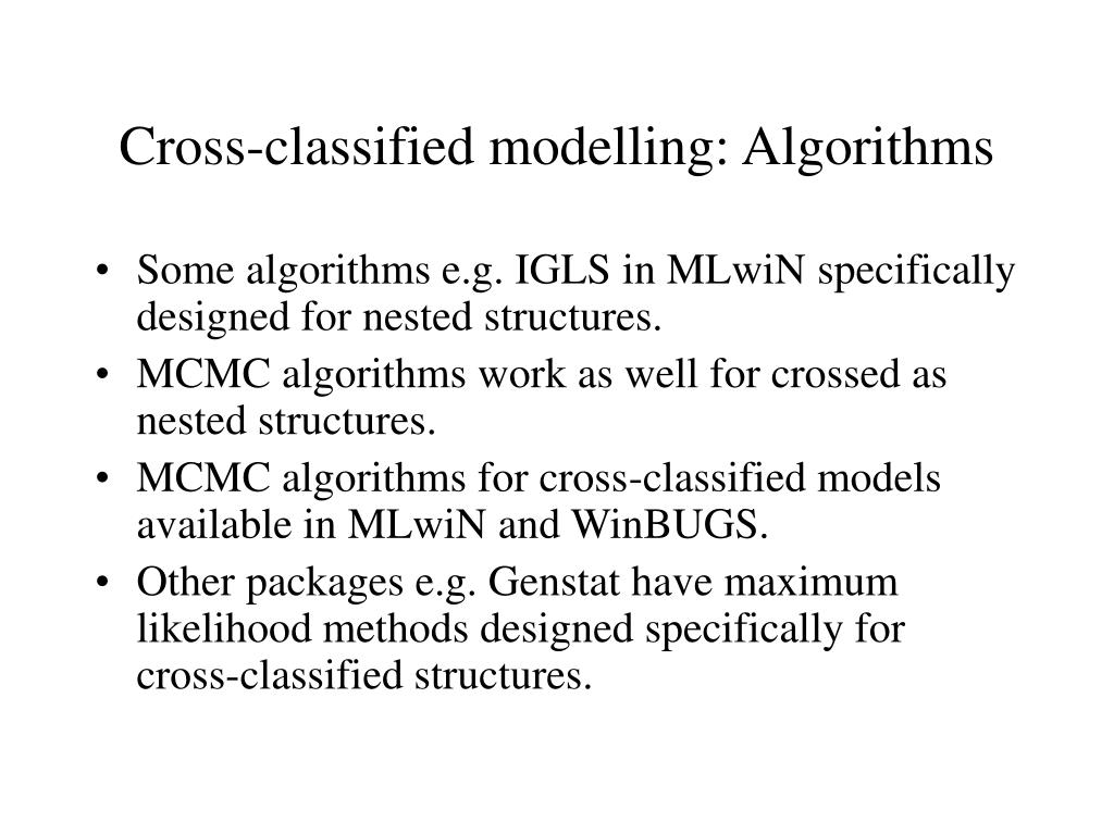 Cross-classified modelling: Algorithms