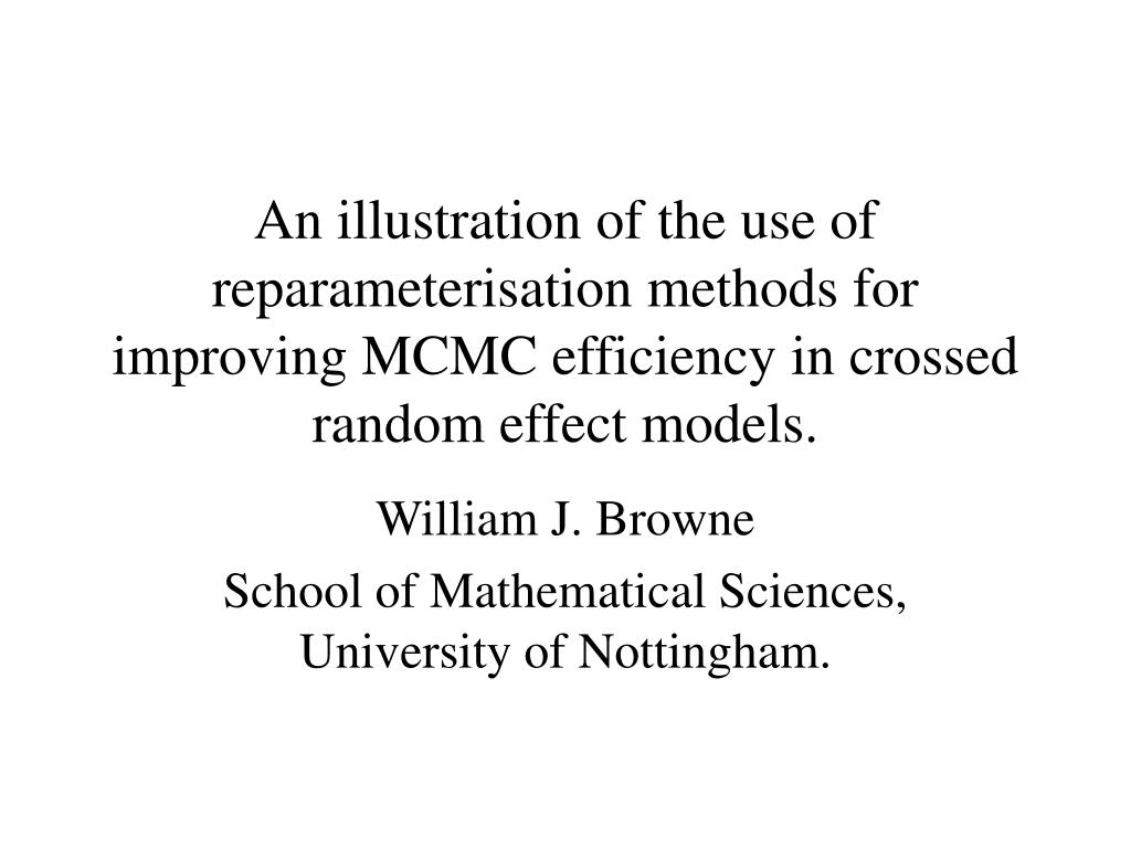 An illustration of the use of reparameterisation methods for improving MCMC efficiency in crossed random effect models.