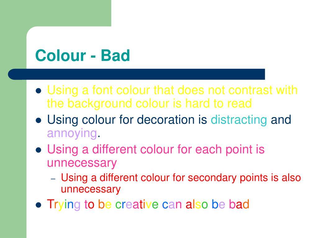 Colour - Bad