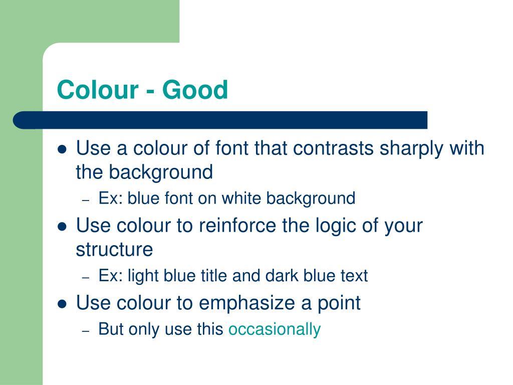 Colour - Good
