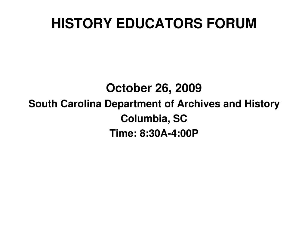 HISTORY EDUCATORS FORUM