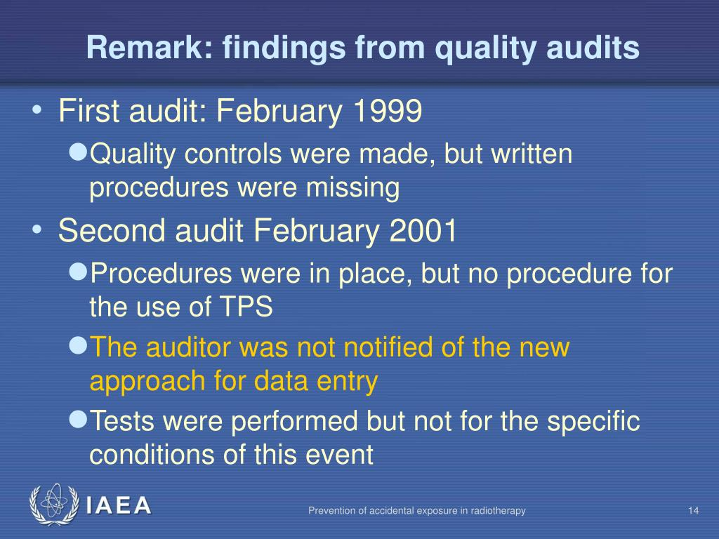 Remark: findings from quality audits