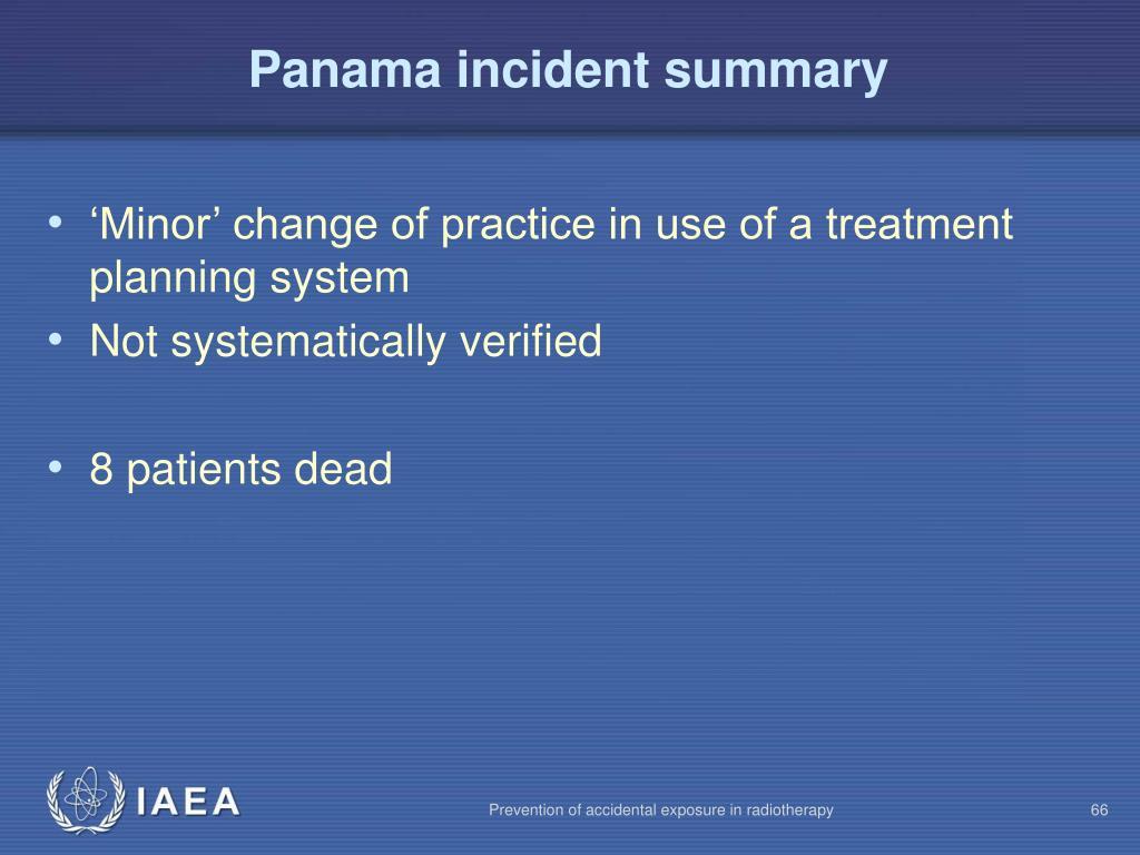 Panama incident summary
