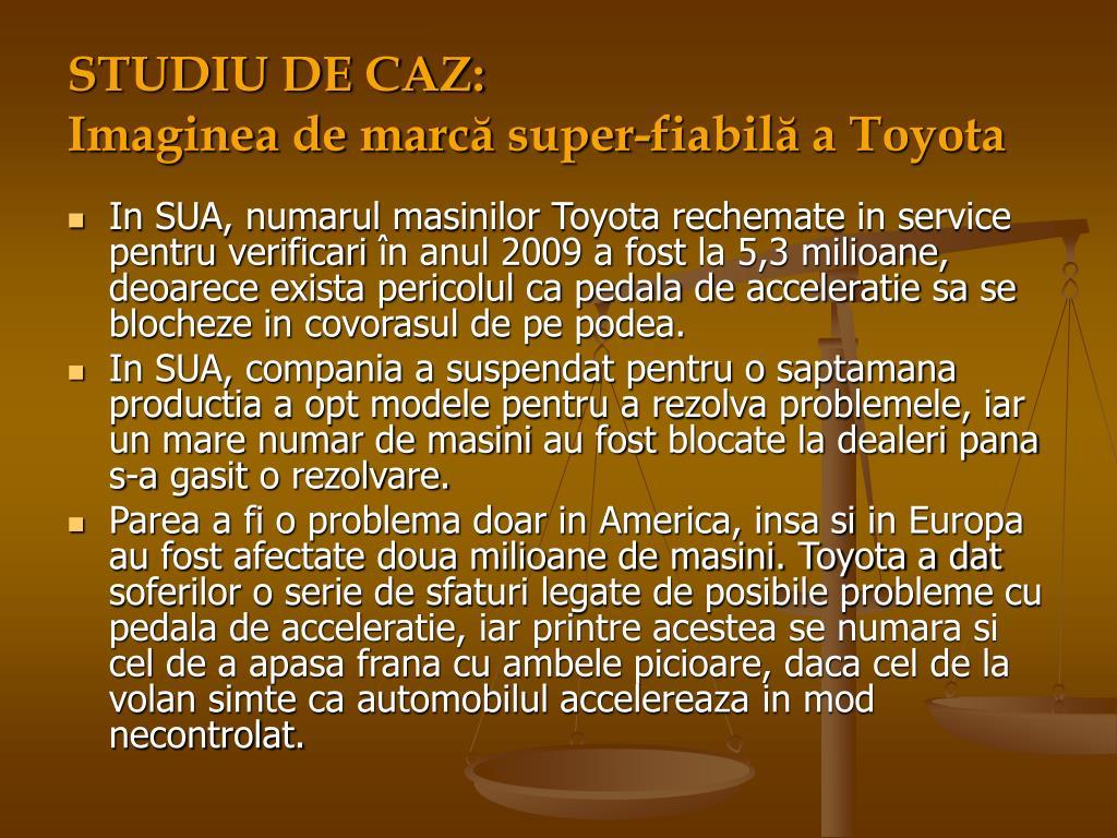 STUDIU DE CAZ: