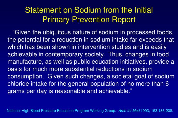 Statement on Sodium from the Initial Primary Prevention Report