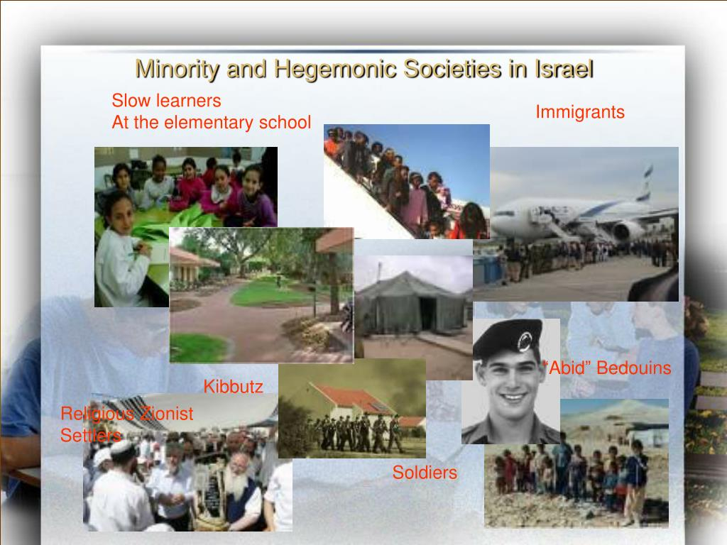 Minority and Hegemonic Societies in Israel