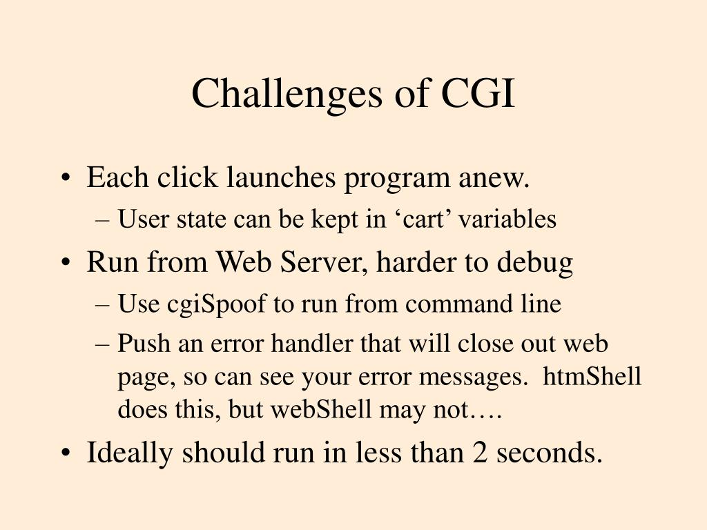 Challenges of CGI