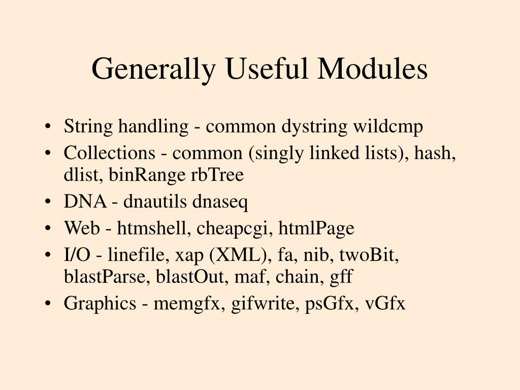 Generally Useful Modules