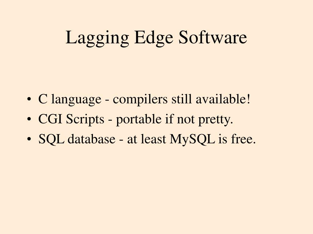 Lagging Edge Software