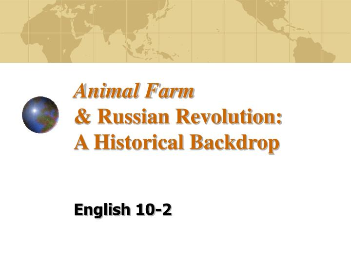 how animal farm relates to the russian revolution essay In george orwell's animal farm which is on the subject of the existence of  in  this novel, author has compared the russian revolution, where.