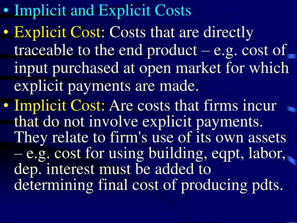 Implicit and Explicit Costs