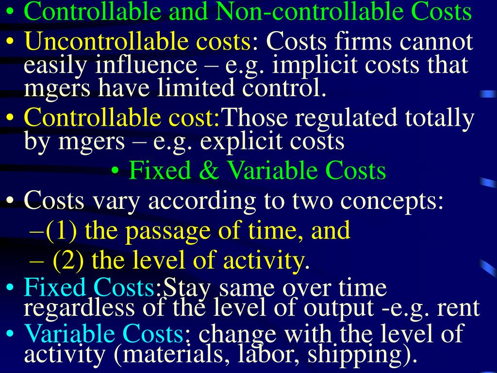 Controllable and Non-controllable Costs