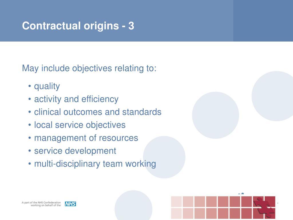 Contractual origins - 3