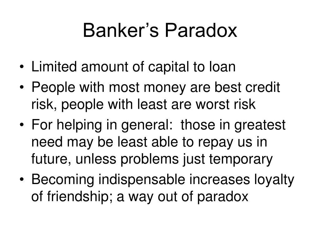 Banker's Paradox