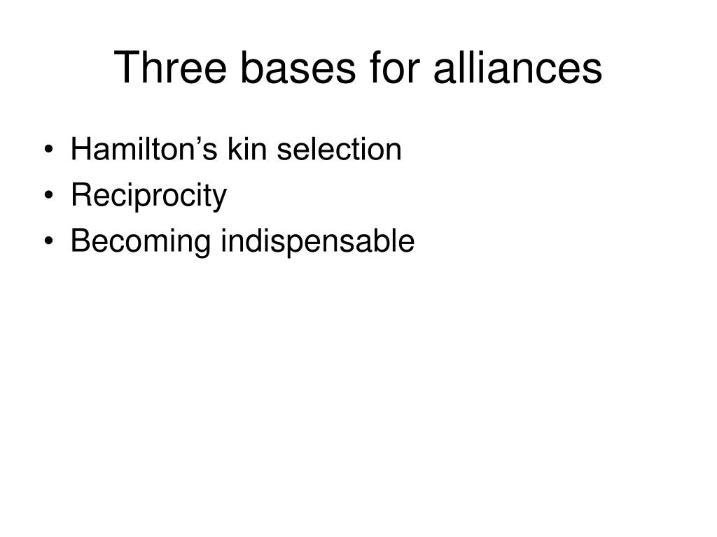 Three bases for alliances