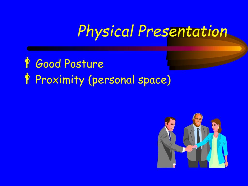 Physical Presentation