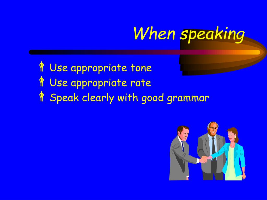 When speaking