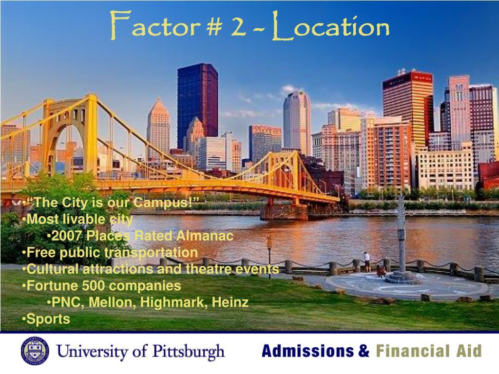 Factor # 2 - Location