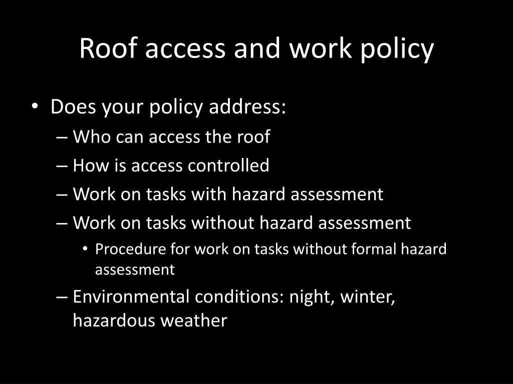 Roof access and work policy