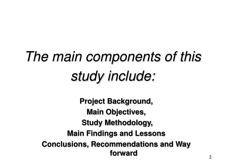 The main components of this study include