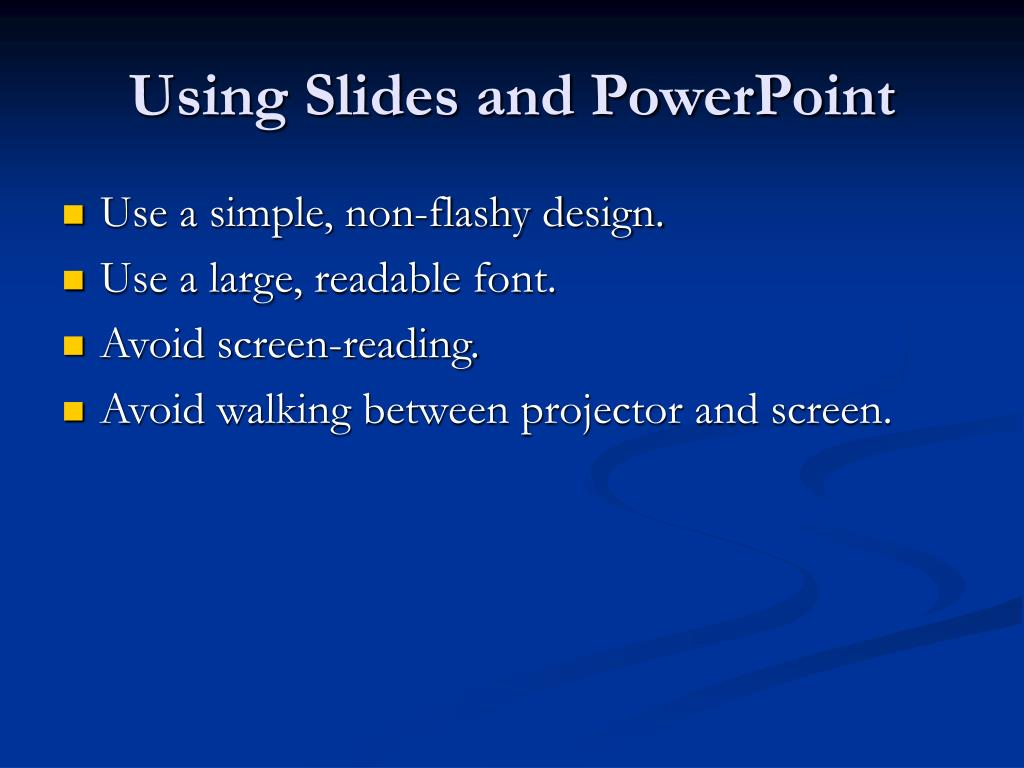 Using Slides and PowerPoint