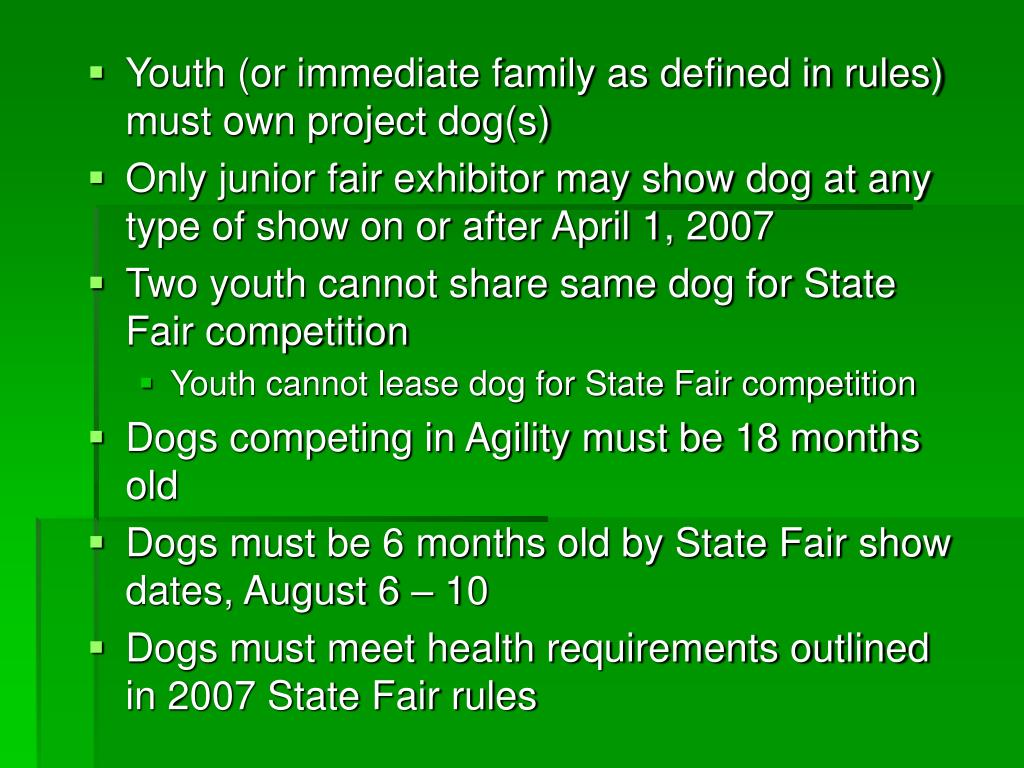 Youth (or immediate family as defined in rules) must own project dog(s)