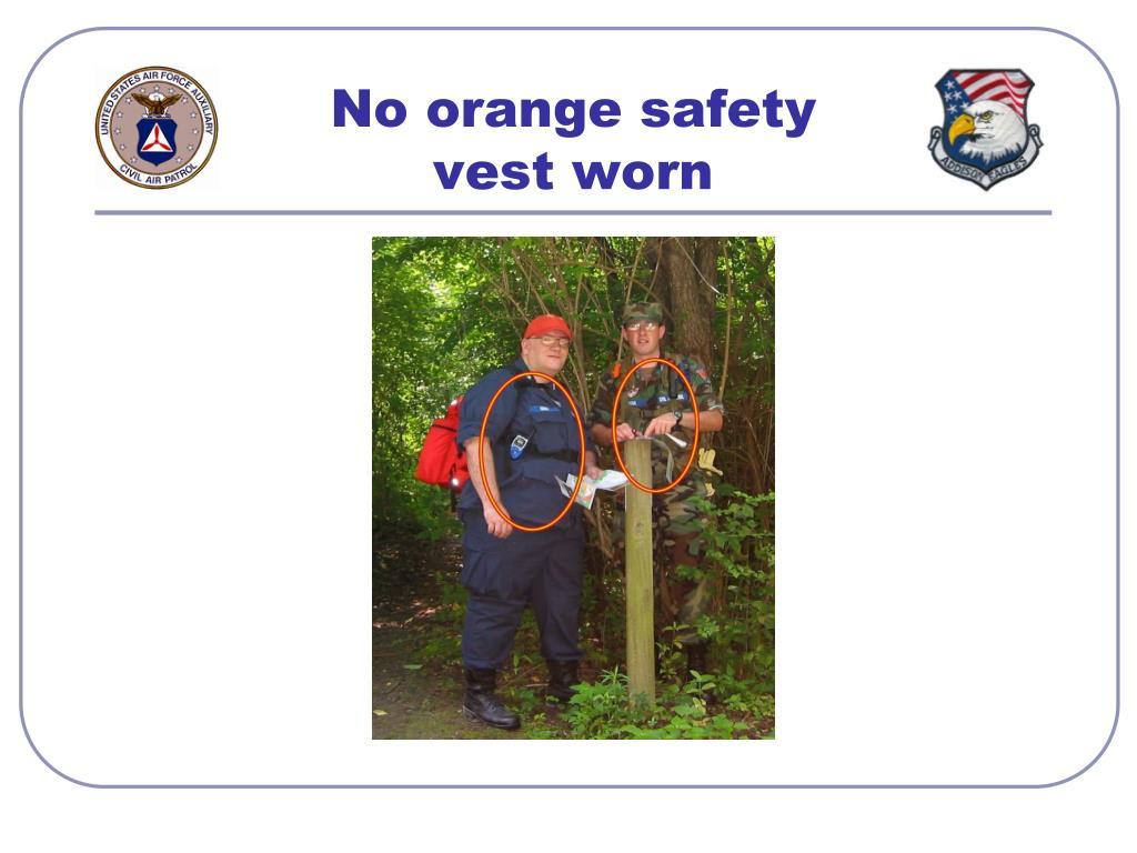 No orange safety