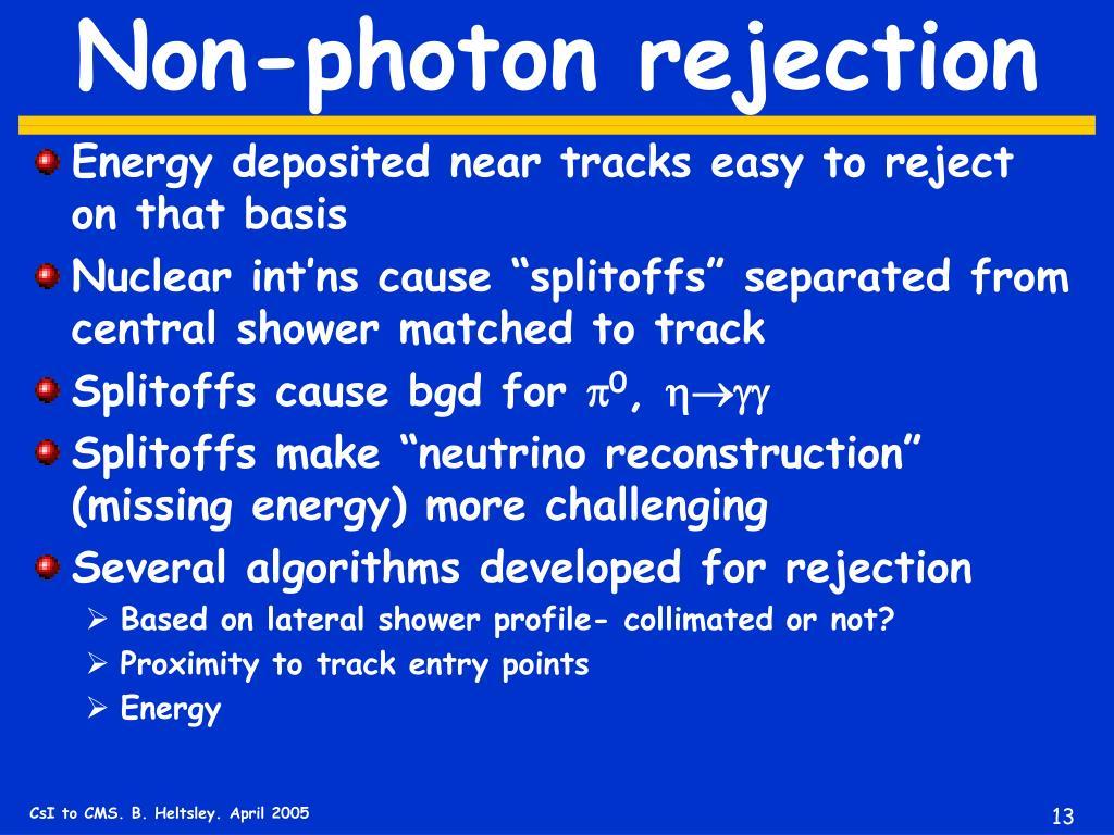 Non-photon rejection