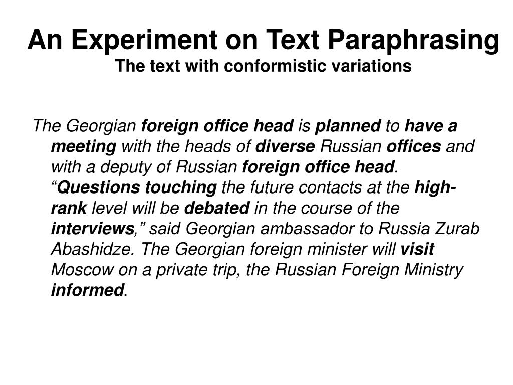 An Experiment on Text Paraphrasing