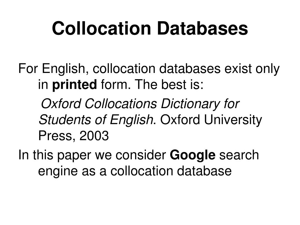 Collocation Databases