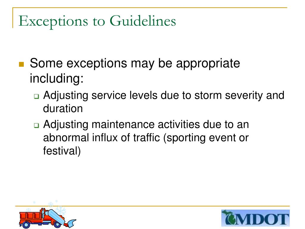 Exceptions to Guidelines