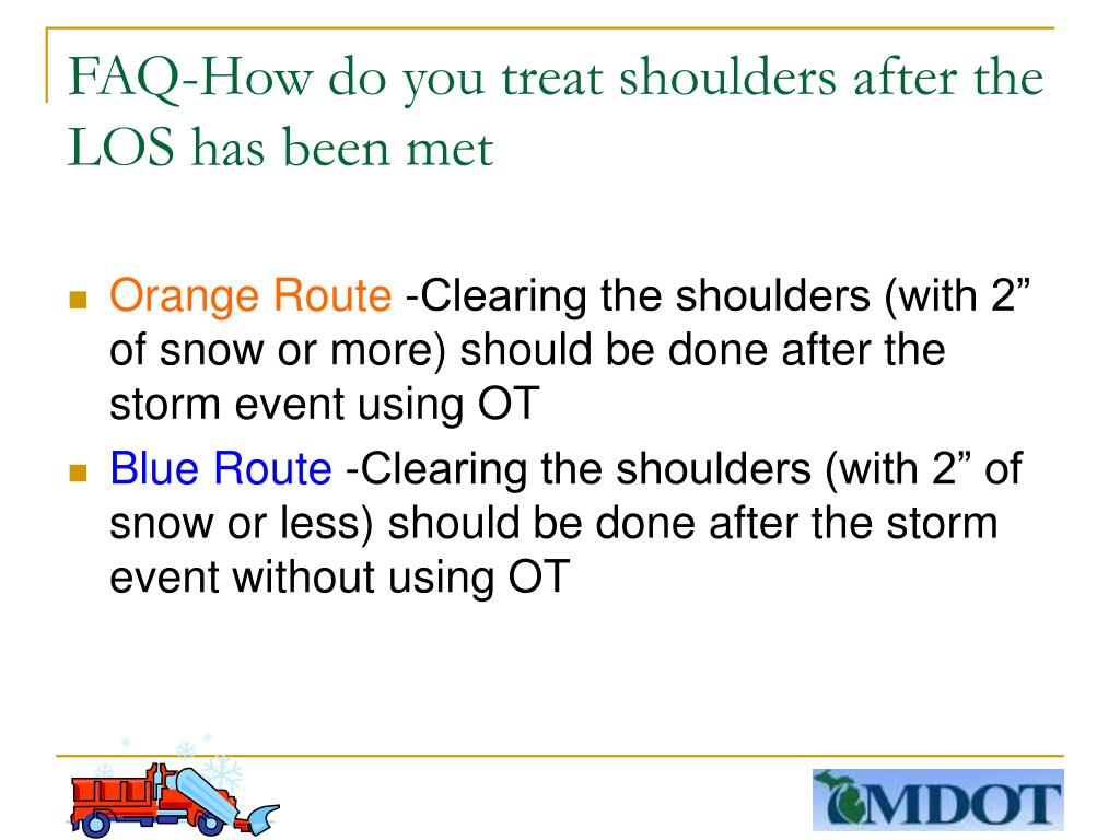 FAQ-How do you treat shoulders after the LOS has been met