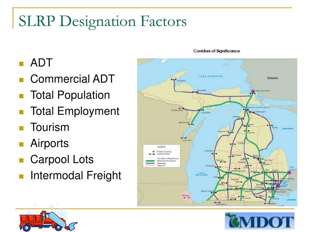 SLRP Designation Factors