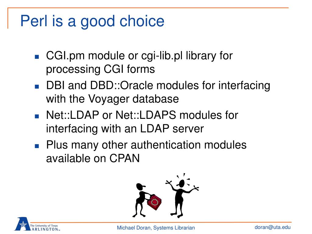 Perl is a good choice