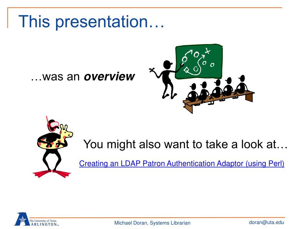 This presentation…