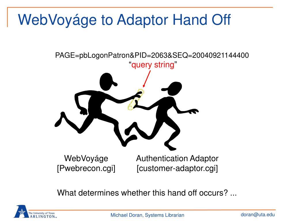 WebVoyáge to Adaptor Hand Off