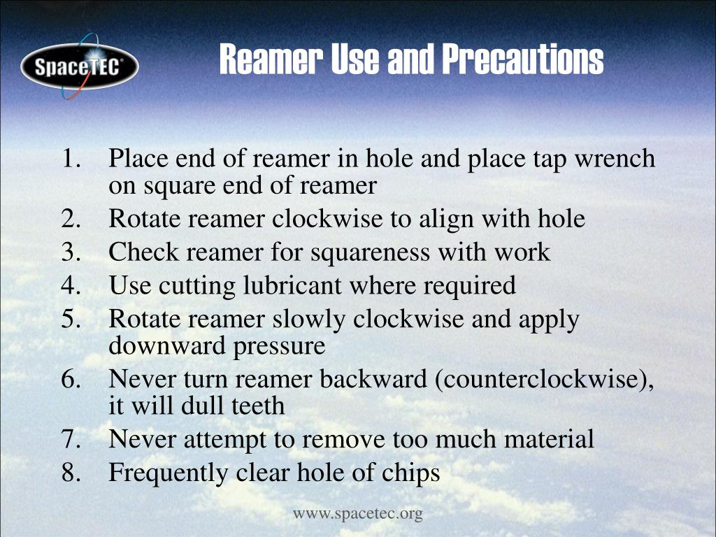 Reamer Use and Precautions
