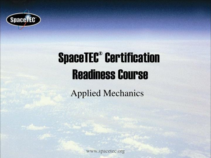Spacetec certification readiness course