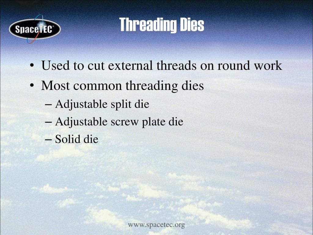 Threading Dies