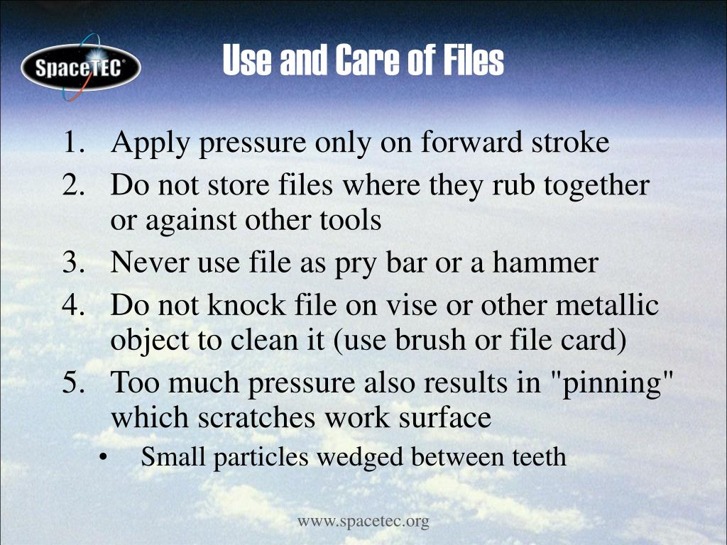 Use and Care of Files