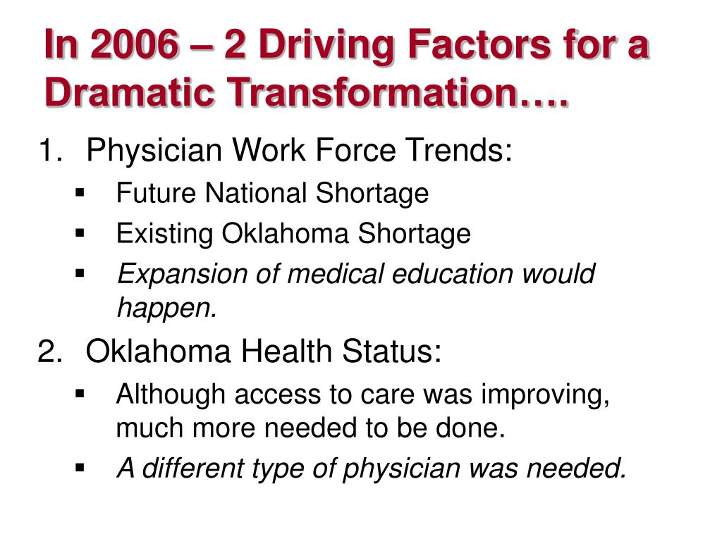 In 2006 – 2 Driving Factors for a Dramatic Transformation….
