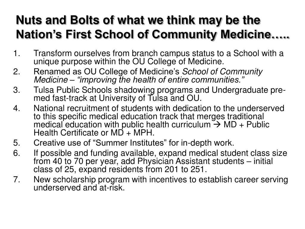 Nuts and Bolts of what we think may be the Nation's First School of Community Medicine…..